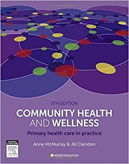 Book Community Health and Wellness: Primary Health Care in Practice, 5e by Anne McMurray AM RN PhD FACN (2015-01-29)