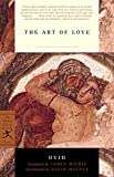 The Art of Love (Modern Library Classics)