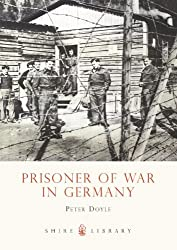 Prisoner of War in Germany (Shire Library)