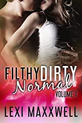 Filthy Dirty Normal, Volume 1