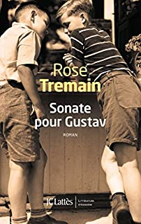 Sonate pour Gustav, Tremain, Rose