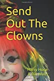 img - for Send Out The Clowns (Frank River Series) book / textbook / text book