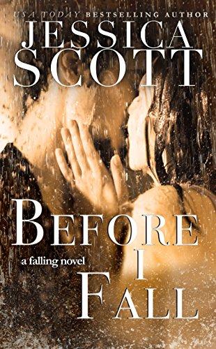 Before I Fall Falling Book 1 By Jessica Scott
