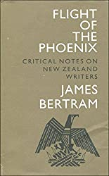 Flight of the phoenix: Critical notes on New Zealand writers