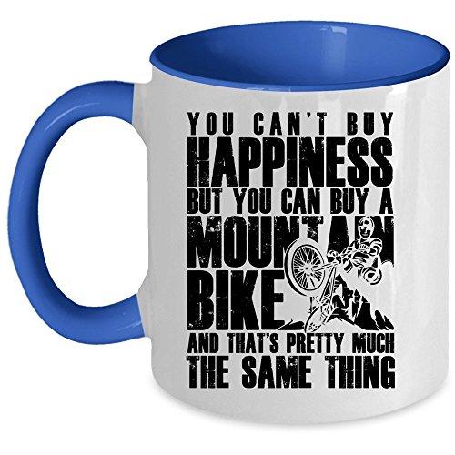 I'm A Mountain Biker Coffee Mug, You Can Buy A Mountain Bike Accent Mug (Accent Mug - Blue)