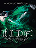 If I Die (Soul Screamers Book 5)