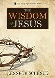 The Wisdom of Jesus (Jesus Series/Devotions)