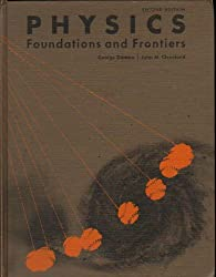 Physics: Foundations and Frontiers