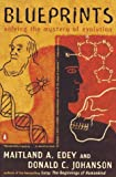Blueprints: Solving the Mystery of Evolution by Donald C. Johanson (1990-07-30)