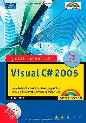 Jetzt lerne ich Visual C# 2005