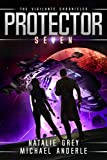 Protector (The Vigilante Chronicles Book 7)