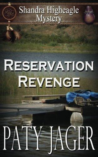 Reservation Revenge: Shandra Higheagle Mystery (Volume 6)