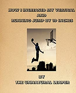Amazon how i increased my vertical jump by 19inches or from how i increased my vertical jump by 19inches or from layups to tamahawks by fandeluxe Choice Image
