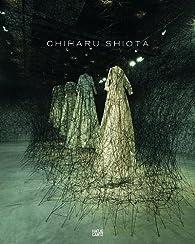 Chiharu shiota /anglais/japonais par Mami Kataoka