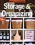 Ideas & How-To: Storage & Organizing (Better Homes and Gardens Home)