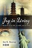 Joy in Living, Joy K. Boerop, 1414116446
