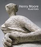Henry Moore Plasters, Malcolm Woodward, 1907533117