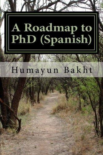 A Roadmap to PhD (Spanish): Una hoja de ruta para doctorado (Spanish Edition) pdf epub