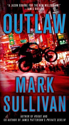 Outlaw: A Robin Monarch Novel (Robin Monarch Thrillers)