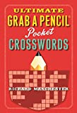 img - for Ultimate Grab A Pencil Pocket Crosswords book / textbook / text book