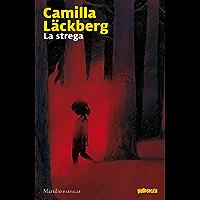 La strega (Le indagini di Erica Falck e Patrik Hedström)