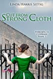 Cut From Strong Cloth (Threads of Courage) (Volume 1)