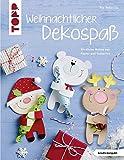 Weihnachtlicher Dekospaß (kreativ.kompakt.): Niedliche Motive aus Papier und Tonkarton