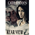 Rear View: A Prequel to the Peri Jean Mace Ghost Thriller Series (Peri Jean Mace Ghost Thrillers Book 6)