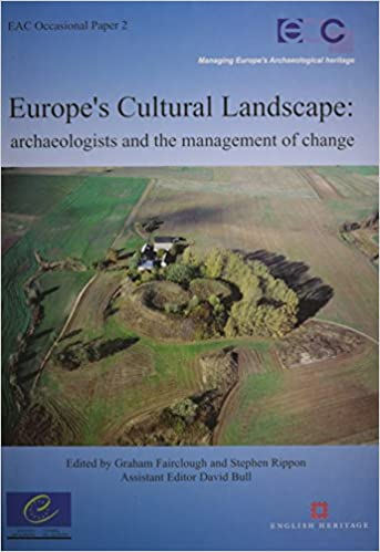 Buy Europe's Cultural Landscape: Archaeologists and the