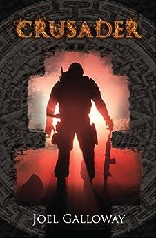 Crusader by [Galloway, Joel]