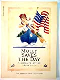 Molly Saves the Day A Summer Story (The American Girls Book Five)