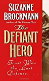 img - for The Defiant Hero (Troubleshooters, Book 2) book / textbook / text book