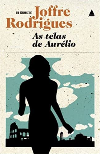 Telas de Aurelio (Em Portugues do Brasil): Joffre Rodrigues ...