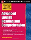 Practice Makes Perfect Advanced English Reading and Comprehension, Engelhardt, Diane, 0071798862