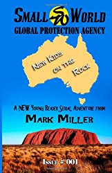 Small World Global Protection Agency New Kids on the Rock Issue 001 (Volume 1)