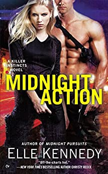 Midnight Action (A Killer Instincts Novel Book 5) by [Kennedy, Elle]