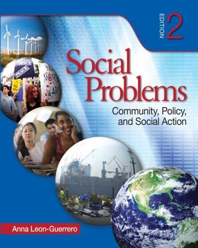 Social Problems: Community, Policy, and Social Action --2008 publication. PDF