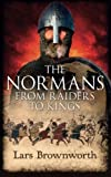 img - for The Normans: From Raiders to Kings book / textbook / text book