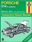 Porsche 914 (4-cyl.), 1969-1976 (Haynes Manuals)