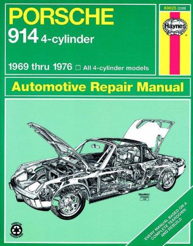 Porsche 914 4-cylinder Automotive Repair Manual, 1969-1976 (Haynes Automotive Repair Manual )