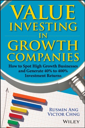Value Investing in Growth Companies: How to Spot High Growth Businesses and Generate 40% to 400% Investment - Spot Returns