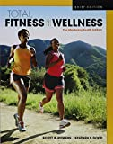 Total Fitness & Wellness, The MasteringHealth Edition, Brief Edition (5th Edition) 5th Edition