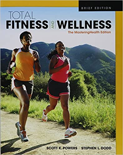 Total fitness & wellness, the mastering health edition, brief.