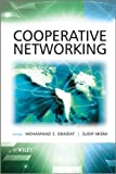 Cooperative Networking, Philip Agre and Marc Rotenberg, 0470749156