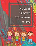 number tracing workbooks - Number Tracing Workbook 0 - 100: Number Trace Book