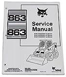 Bobcat 863 863H Skid Steer Complete Shop Service Manual - Part Number # 6900648