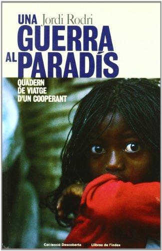 Descargar Libro Una Guerra Al Paradis Jordi Rodri