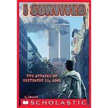 I Survived the Attacks of September 11, 2001 (I Survived #6)