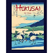 Hokusai: 140 Prints In Colour