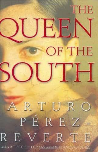 The Queen of the South (Perez-Reverte, Arturo)